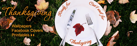 Thanksgiving Wallpapers, Facebook Covers, and Printables